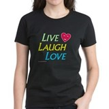 Live-Laugh-Love - Tee