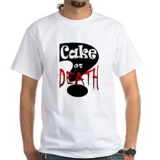 Cake or Death 3 Shirt