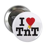TnT Ignite my Heart 2.25&quot; Button
