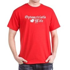 Optometrist's Wife T-Shirt