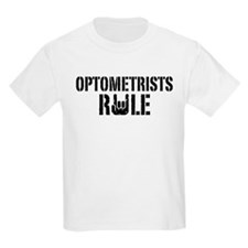 Optometrists Rule T-Shirt