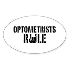 Optometrists Rule Decal