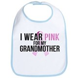 I Wear Pink for My Grandmothe Bib