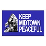 Keep Midtown Peaceful Decal