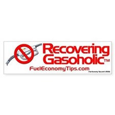 Recovering Gasoholic Bumper Bumper Sticker