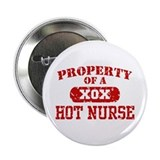 "Property of a Hot Nurse 2.25"" Button"