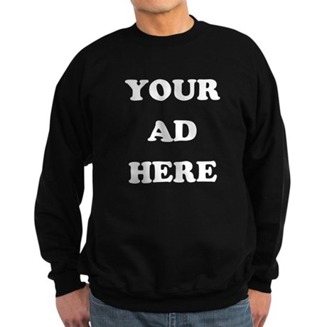 Your Ad Here Dark Sweatshirt