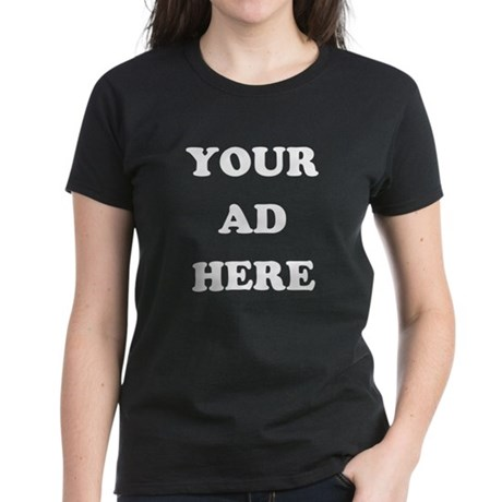 Your Ad Here Womens T-Shirt
