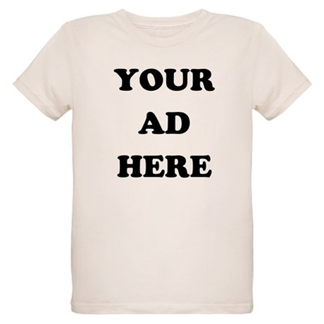 Your Ad Here Organic Kids T-Shirt