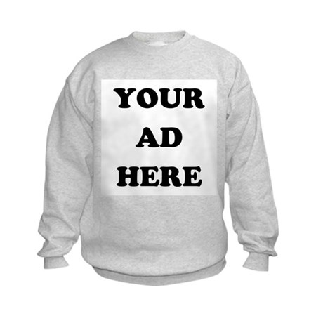 Your Ad Here Kids Sweatshirt