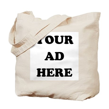 Your Ad Here Tote Bag