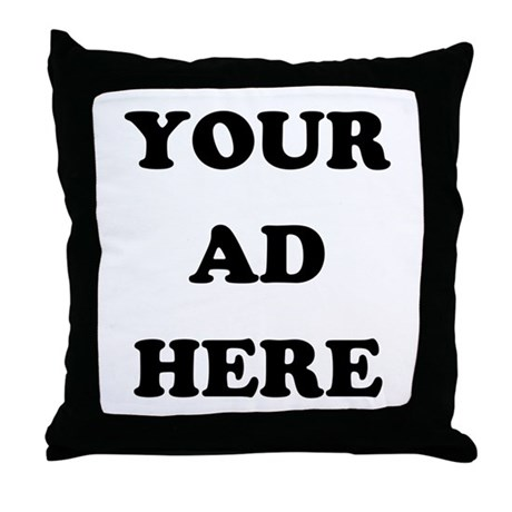Your Ad Here Throw Pillow
