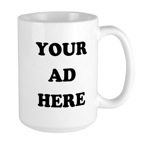 Your Ad Here Large Mug