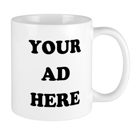 Your Ad Here Mug