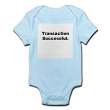 """Transaction Successful"" Infant Creeper"