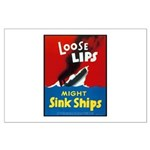 Loose Lips Sink Ships Large Poster