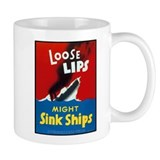 Loose Lips Sink Ships Small Mugs