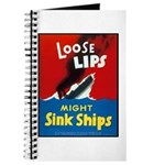Loose Lips Sink Ships Journal