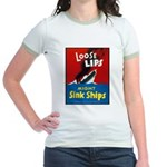 Loose Lips Sink Ships (Front) Jr. Ringer T-Shirt