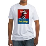 Loose Lips Sink Ships (Front) Fitted T-Shirt
