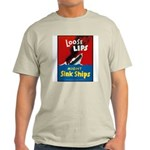Loose Lips Sink Ships (Front) Ash Grey T-Shirt