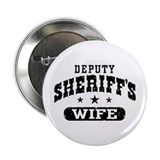 Deputy Sheriff's Wife 2.25&quot; Button