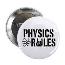 "Physics Rules 2.25"" Button"