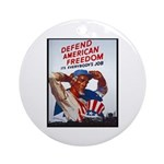 Defend American Freedom Ornament (Round)
