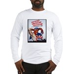 Defend American Freedom (Front) Long Sleeve T-Shir