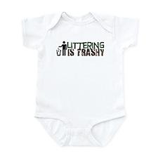 Littering is Trashy Infant Bodysuit