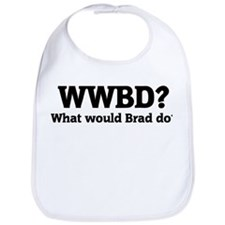 What would Brad do? Bib