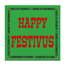 Happy Festivus Tile Coaster