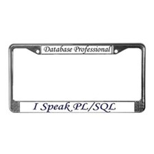 """I Speak PL/SQL"" License Plate Frame"
