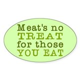 Meat's No Treat Animal Rights Decal