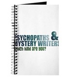 """Psychopaths and Mystery Writ Journal"