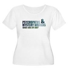 """Psychopaths and Mystery Writ T-Shirt"