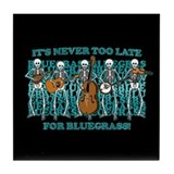 Bluegrass Too... Tile Coaster