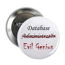 """DB Evil Genius"" Button"