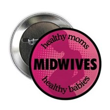 "Midwives 2.25"" Button"
