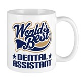 Worlds Best Dental Assistant  Tasse