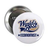 "Worlds Best Economist 2.25"" Button"
