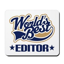 Worlds Best Editor Mousepad