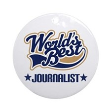 Worlds Best Journalist Ornament (Round)