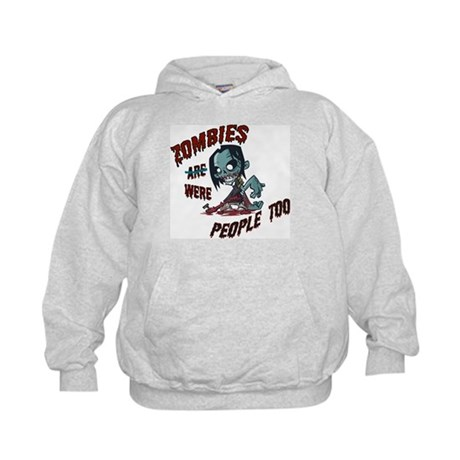 Zombies Were People Too Kids Hoodie