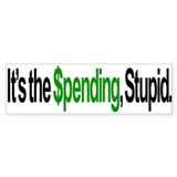It's the Spending, Stupid - 1 Bumper Bumper Sticker
