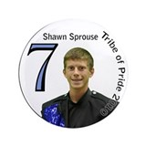 "Shawn Sprouse 3.5"" Button"