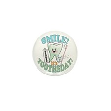 Smile It's Toothsday! Mini Button (10 pack)