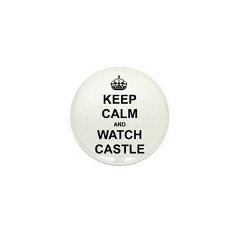 """Keep Calm And Watch Castle"" Mini Button (10 pack)"
