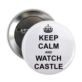 """""""Keep Calm And Watch Castle"""" 2.25"""" Button (100 pac"""