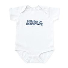 I'd Rather be Homebrewing Infant Bodysuit